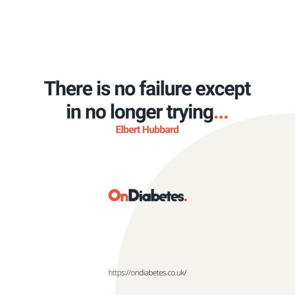 there is no failure except in no longer trying... elbery hubbard