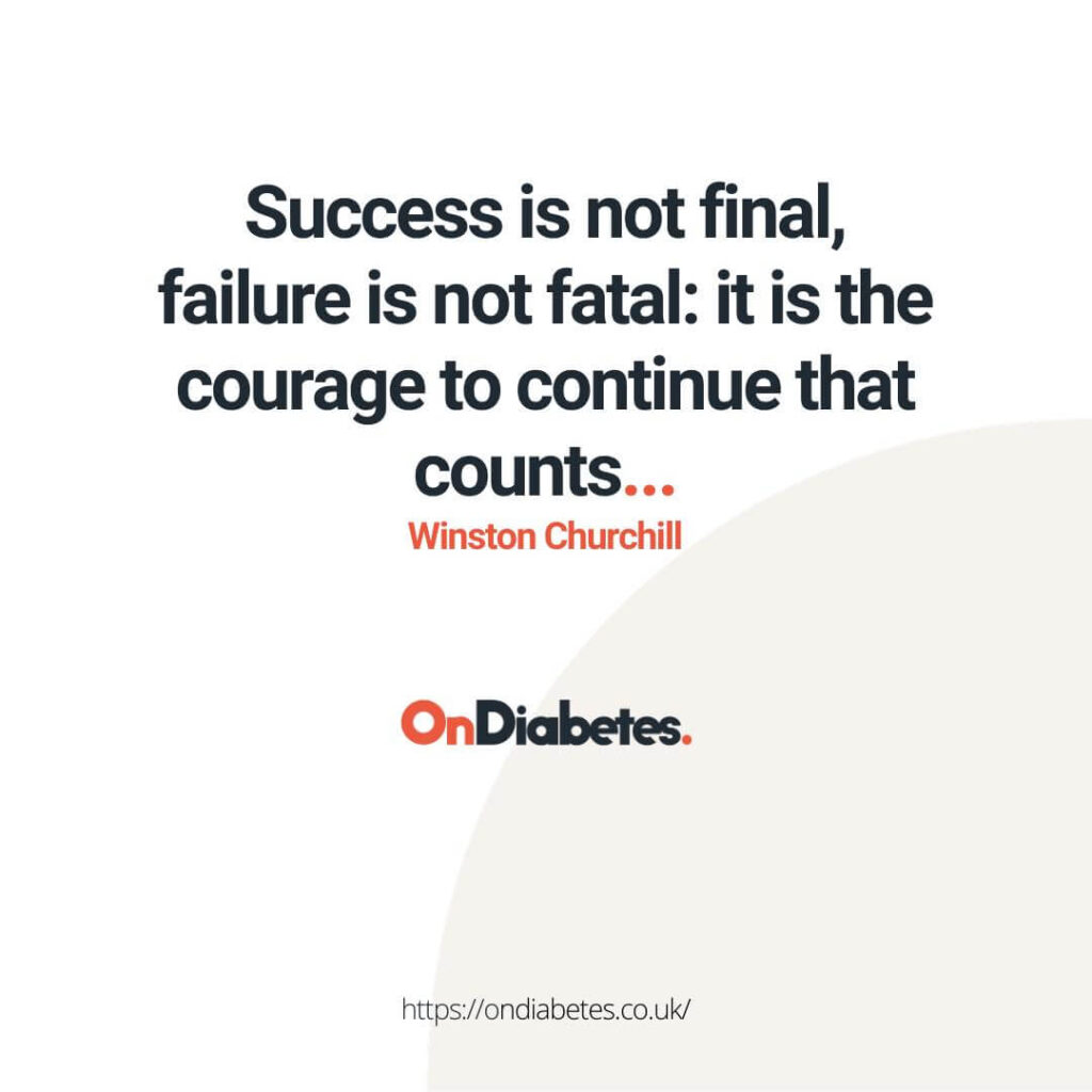success is not final, failure is not fatal: is is the courage to continue that counts... winston churchill